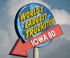 The world's largest truck stop! Iowa