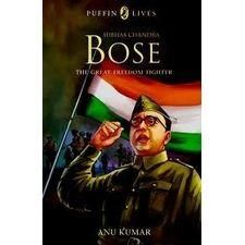 Puffin Lives: Subhas Chandra Bose: The Great Freedom Fighter