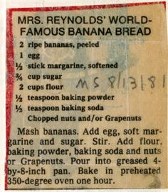 Reynolds' World-Famous Banana Bread - Historic Recipe - Collections hosted by the Milwaukee Public Library Retro Recipes, Old Recipes, Vintage Recipes, Cooking Recipes, Dessert Bread, Dessert Recipes, Cake Recipes, Bagels, Wartime Recipes