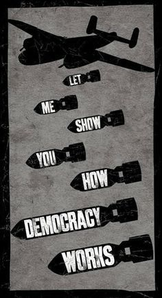 Funny pictures about How democracy works. Oh, and cool pics about How democracy works. Also, How democracy works. Protest Kunst, Protest Art, Political Posters, Political Art, Political Process, Political Science, Satire, Posters Vintage, Propaganda Art