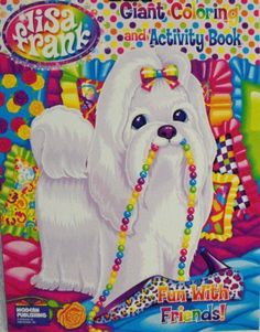 Lisa Frank Coloring and Activity Book ~Fun with Friends Puppy with Pearls Cover 96Pg by Modern Publishing. $2.70. Lisa Frank Puppy with Pearls coloring book. Lisa Frank coloring book 48x2-sided pages, white puppy with pearls in mouth & pink bow in hair art cover.