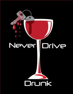 A Drunk Driving PSA poster by Chelsea Rind Road Safety Poster, Safety Posters, Safety Slogans, Dont Text And Drive, Dont Drink And Drive, Distracted Driving, Drunk Driving, Drive Poster, Poster On