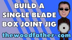 Single Blade Box (Finger) Joint Jig - TheWoodfather Box Joint Jig, Box Joints, Woodworking Jigs, Woodworking Projects, Carpentry, How To Make Box, How To Plan, Bee Hives Boxes, Dovetail Box