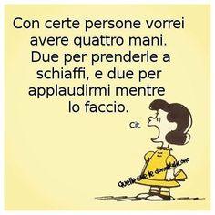 A quattro mani Smart Quotes, Funny Quotes, Inspirational Mottos, Italian Humor, Italian Phrases, Funny Images, Wisdom, Thoughts, Motivation