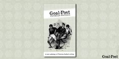 Excellent book reprinting some wonderful Victorian football writing.
