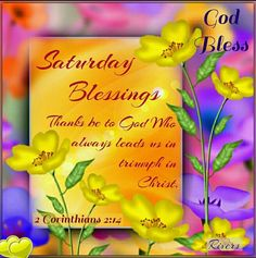 Saturday Blessings saturday saturday quotes saturday blessings saturday images