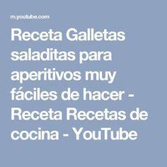 Receta Galletas saladitas para aperitivos muy fáciles de hacer - Receta Recetas de cocina - YouTube