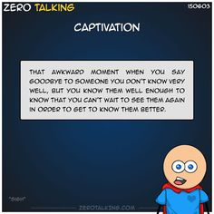 Captivation #ZeroTalking