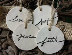 Set of 4 tone tags / ornaments - hope * love * faith .- Satz von 4 Ton Tags / Ornamente – Hoffnung * Liebe * Glaube * Frieden Set of 4 Clay Tags / Ornaments – Hope * Love * Faith * Peace - Clay Christmas Decorations, Christmas Clay, Diy Christmas Ornaments, Homemade Christmas, Holiday Crafts, Homemade Ornaments, Ornaments Ideas, Christmas Tree, Christmas Wrapping