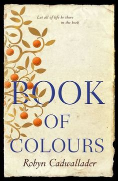 "Read ""Book of Colours"" by Robyn Cadwallader available from Rakuten Kobo. From Robyn Cadwallader, author of the internationally acclaimed novel The Anchoress, comes a deeply profound and moving . Books To Buy, Books To Read, Act Book, Importance Of Creativity, Under The Wire, Fashion Words, Book Of Hours, Illuminated Manuscript, Medieval Manuscript"