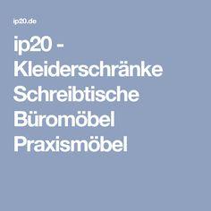 ip20 - Kleiderschränke Schreibtische Büromöbel Praxismöbel