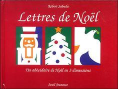 Lettres de Noël / R. Sabuda. - Seuil, 1996