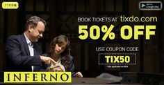 Watch another book by Dan Brown turning into Movie. #Inferno in theatres this Friday! Book your #Movie_Tickets now at FLAT 50% DISCOUNT!  Only via tixdo.com
