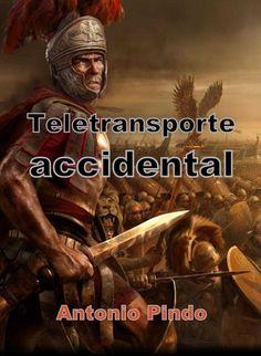 Teletransporte accidental eBook: Antonio Pindo: Amazon.es: Tienda Kindle