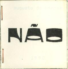 Augusto De Campos, Não