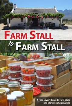 Farm Stall to Farm Stall is a collection of the best farm stalls and markets for food lovers and avid farm stall trawlers in South Africa. Stalls, Good Things, Books, Libros, Book, Book Illustrations, Libri