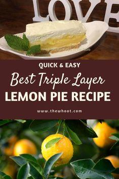 Gail's Delicious Triple Layer Lemon Pie Recipe