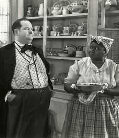 Hattie McDaniel and Oliver Hardy....