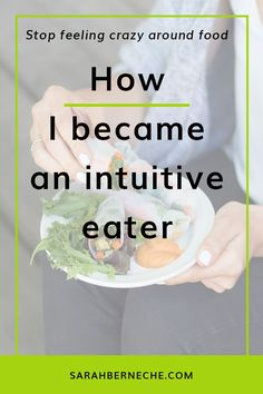 Emotional eating | intuitive eating | self-care | body positive | body positivity How I became an intuitive eater -- and tips to help you become one, too.