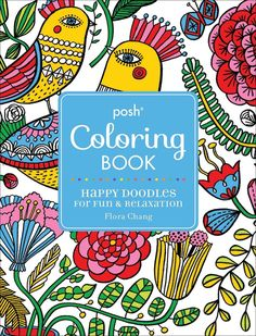 Posh Coloring Book Happy Doodles For Fun Relaxation