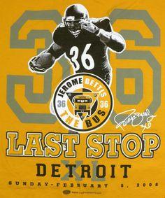 Mens Pittsburgh Steelers T-Shirt Jerome Bettis The Bus Last Stop 2006 XL #JeromeBettis