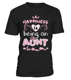 Happiness Is Being An Aunt  #gift #idea #shirt #image #BestCancerIdeas #funnygiftshirt #videotv #gamingshirt