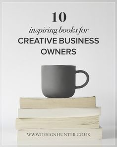 10 inspiring books for creative business owners