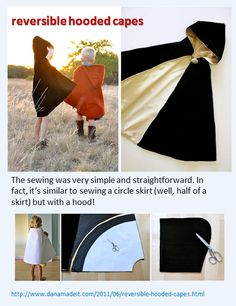 Reversible Hooded Cape. Tutorial by danamadeit http://www.danamadeit.com/2011/06/reversible-hooded-capes.html