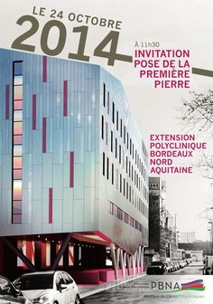 Affiche pour l'inauguration de l'extension Polyclinique Bordeaux Nord Aquitaine
