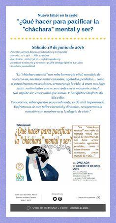 """Nuevo taller en la sede:   """"¿Qué hacer para pacificar la """"cháchara"""" mental y ser?"""