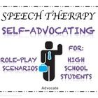Self-Advocacy Role Play Activity for High School Students  Use this activity to explain what it means to self-advocate and use the practice scenari...