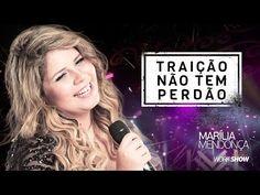 Marília Mendonça - Traição Não Tem Perdão - DVD Realidade - YouTube