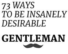 A Comprehensive Guide To Being A Gentleman