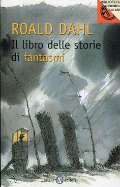 Il Libro delle Storie di Fantasmi Roald Dahl Salani Editore
