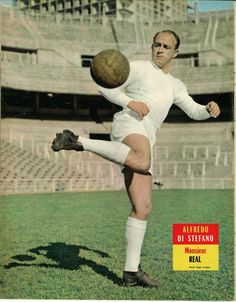 Football Images, Fan Picture, Vintage Football, Real Madrid, Walt Disney, Legends, France, Memories, History