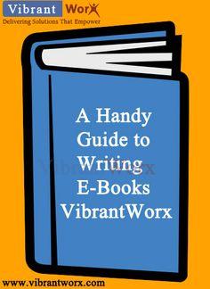 vibrantworx techserve pvt ltd : A Handy Guide to Writing E-Books – VibrantWorx