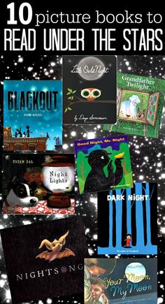 10 picture books to read under the stars - great books about night time. Perfect bedtime books.