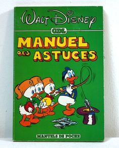 Manuel des Astuces Walt Disney production / ed. GDL, 1982 / coll. Manuel de poche des Castors Juniors /  T.B.E.   9€