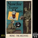 MONE - Mone - The Archives  Hosted by BKLYNVEX - Free Mixtape Download or Stream it