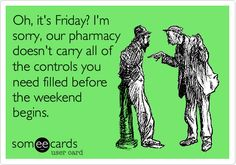 Search results for 'Pharmacy' Ecards from Free and Funny cards and hilarious Posts | someecards.com