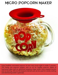 No more upopped kernels or burnt popcorn. A healthier alternative to regular microwave popcorn for around $25.