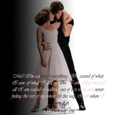Dirty Dancing - one of my favorite quotes from movie