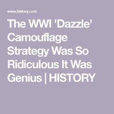 The WWI 'Dazzle' Camouflage Strategy Was So Ridiculous It Was Genius   HISTORY Dazzle Camouflage, Northern Iowa, Royal Navy, Wwi, World War, History, Historia