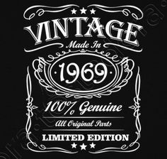 Camiseta Vintage made in 1969 - nº 1029690 - Camisetas latostadora 50th Birthday Party Ideas For Men, 50th Birthday Quotes, 50th Party, 50th Birthday Gifts, Birthday Messages, Happy Birthday Cards, Birthday Party Themes, Birthday Wishes, Happy Birthday Vintage