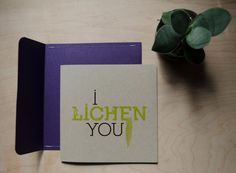 I LICHEN YOU - Square Greeting Card with Handmade Envelope