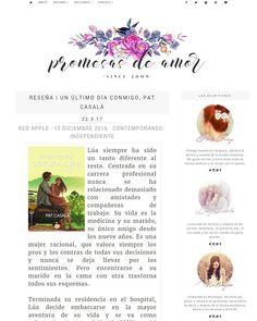 """Antonia on Instagram: """"Nueva reseña en el blog, una novela tierna y romántica que no debes perderte #UnUltimoDiaConmigo #PatCasala @patcasala Link del blog…"""""""