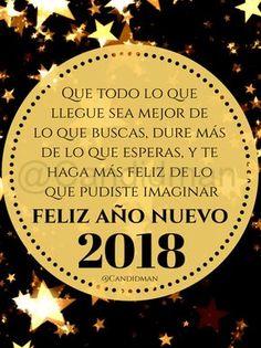 """#FelizAñoNuevo2018 """"Que todo lo que llegue sea mejor de lo que buscas, dure más de lo que esperas, y te haga más #feliz de lo que pudiste imaginar"""". - @Candidman #Candidman #Frases #AñoNuevo #FelizAñoNuevo #Felicitacion #AñoNuevo2018"""