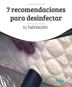 7 recomendaciones para desinfectar tu habitación Además de la limpieza de la cama también es importante mantener aseado el entorno de la misma para evitar que el polvo de la habitación nos afecte Home Hacks, Spring Cleaning, Clean House, Cleaning Hacks, Keep It Cleaner, Household, Cool Stuff, Health, Foyer