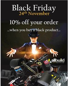 DON'T MISS IT.... 10% off your order tomorrow... all you have to - ensure one of the products you buy is black! #blackfriday #discount #offer #promotion #giveaway #win #chancetowin #construction #uk #surrey #building #london #building 01252513100 sales@allbuildproducts.com
