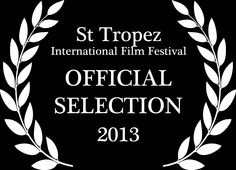 Nominated for Best Foreign Documentary at the St. Tropez International Film Festival!